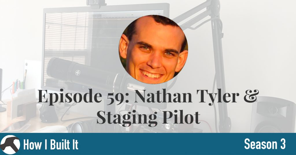 Episode 59: Nathan Tyler and Staging Pilot
