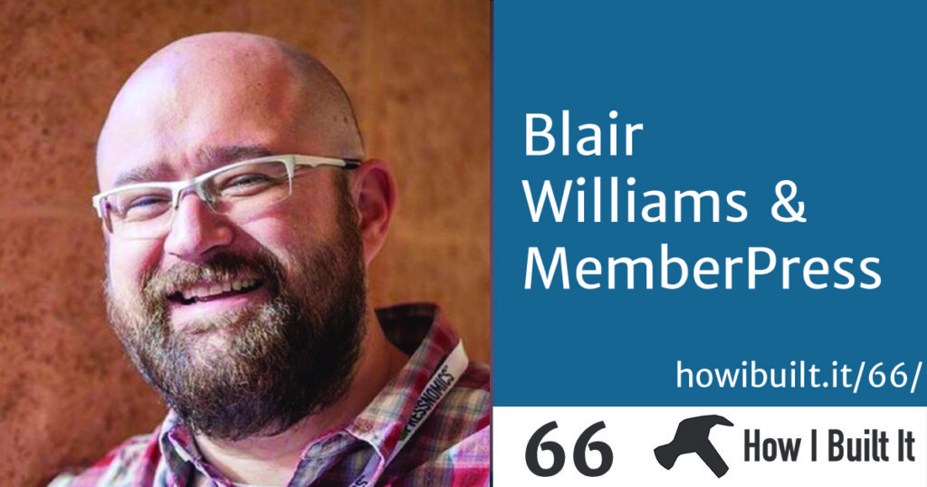 Blair Williams and MemberPress