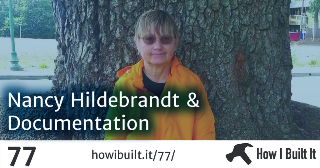 Nancy Hildebrandt and Creating Great Documentation