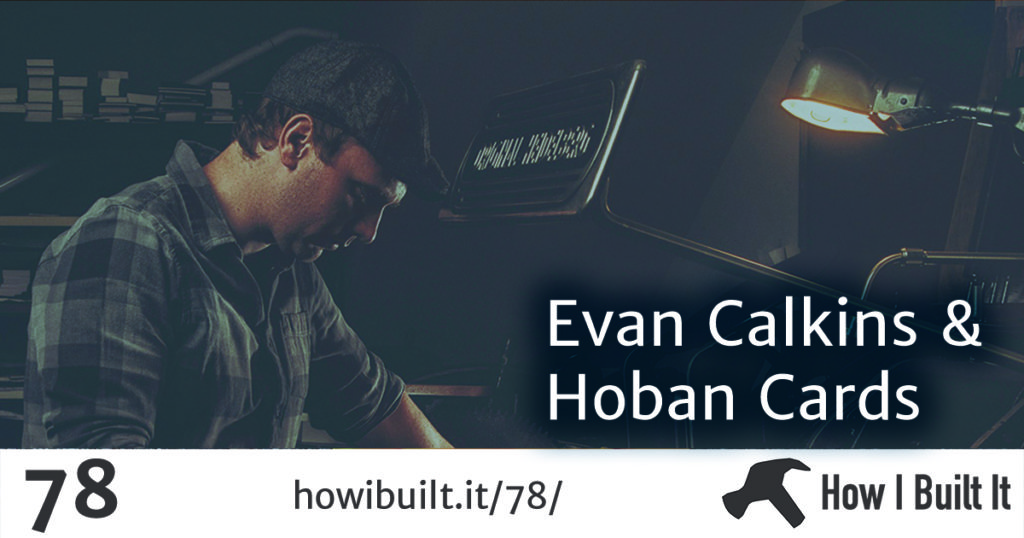 Evan Calkins and Hoban Cards