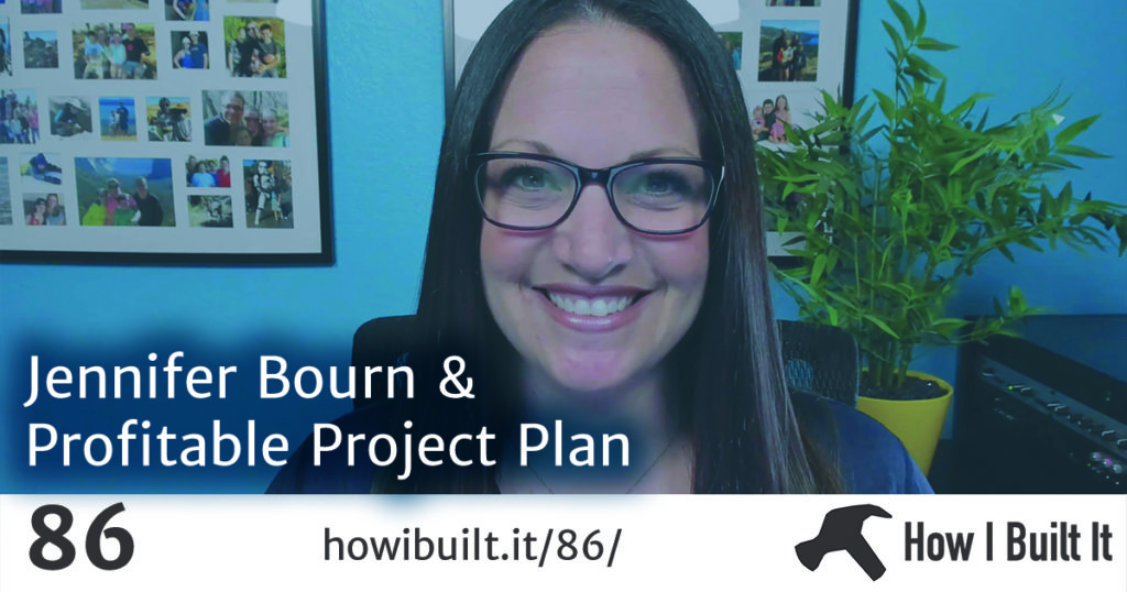 Jennifer Bourn and Profitable Project Plan