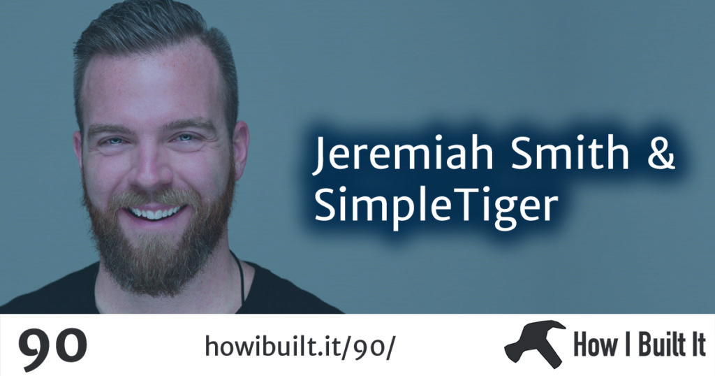 Jeremiah Smith and SimpleTiger