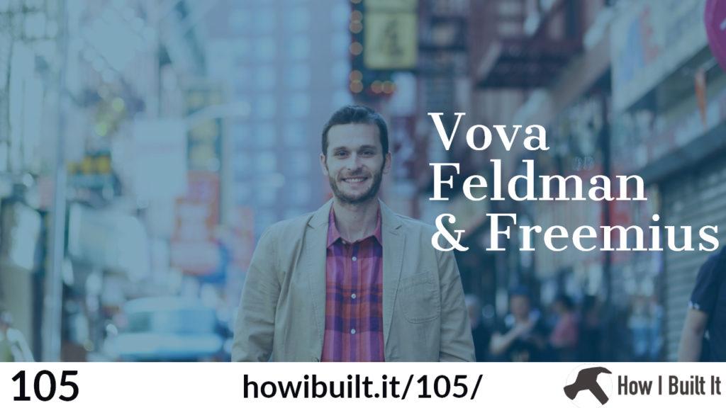 Vova Feldman and Freemius