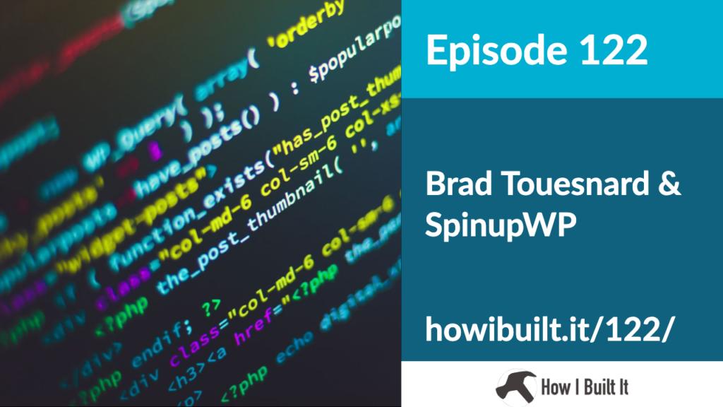 Episode 122: Brad Touesnard