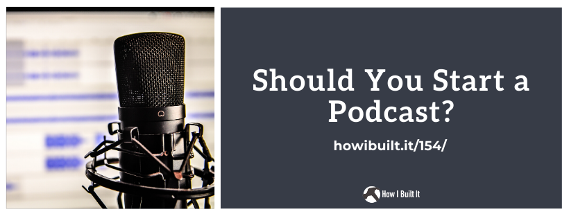 Should You Start a Podcast?
