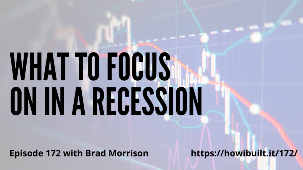 What-to-Focus-on-in-a-Recession-with-Brad-Morrison