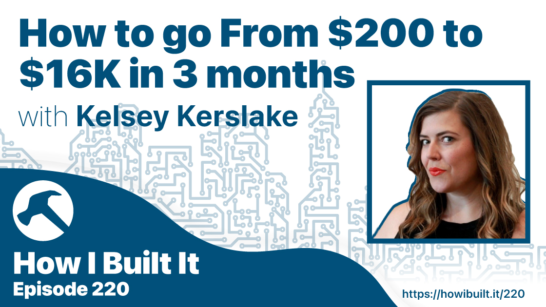 How to go From $200 to $16K in 3 months with Kelsey Kerslake