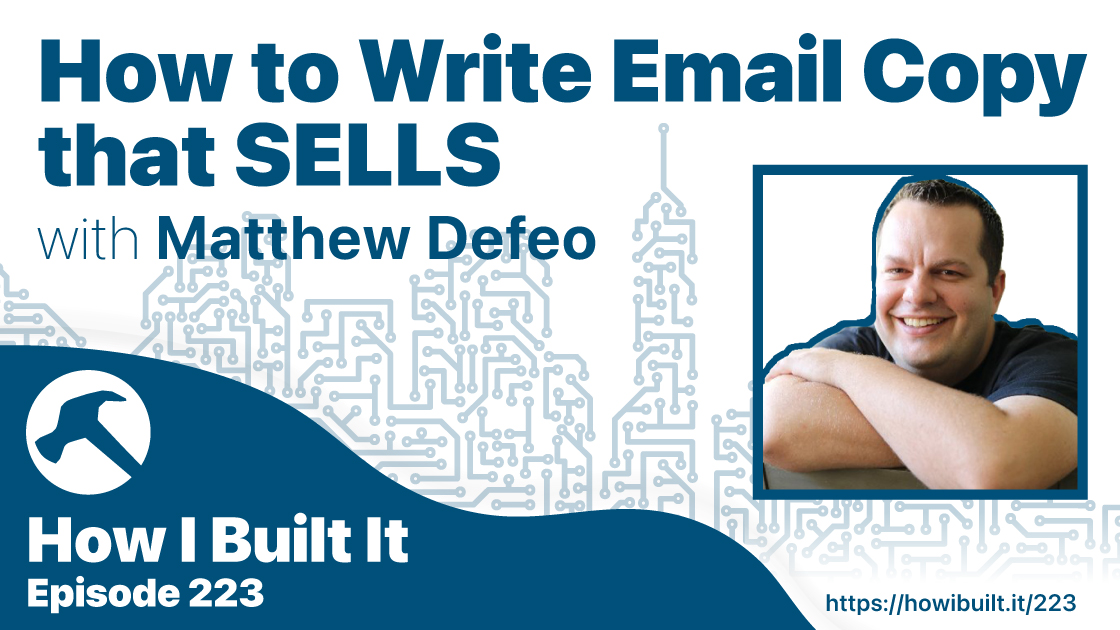 How to Write Email Copy that SELLS with Matthew DeFeo
