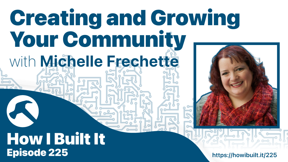 Creating and Growing Your Community with Authenticity with Michelle Frechette