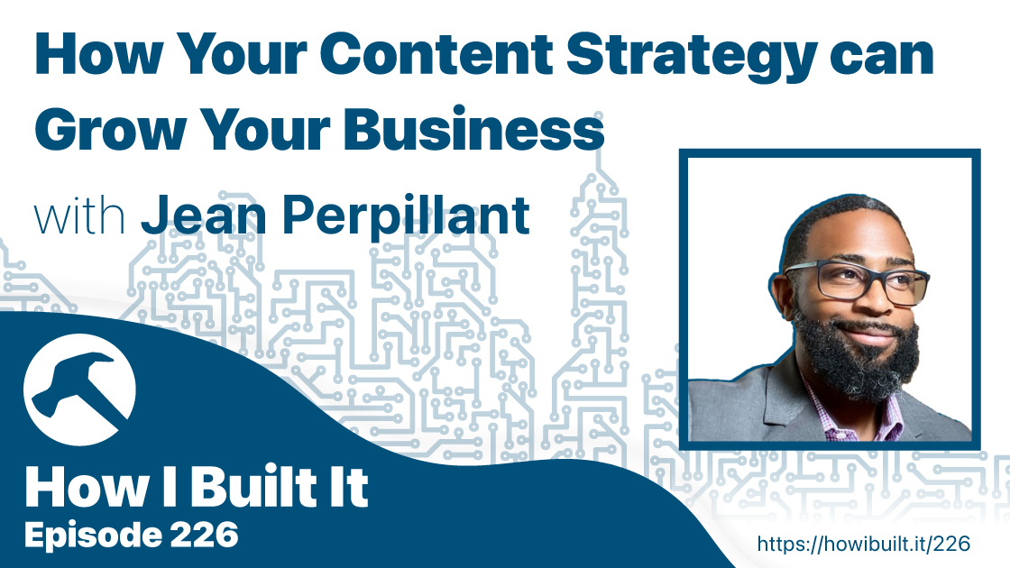 How Your Content Strategy can Grow Your Business with Jean Perpillant