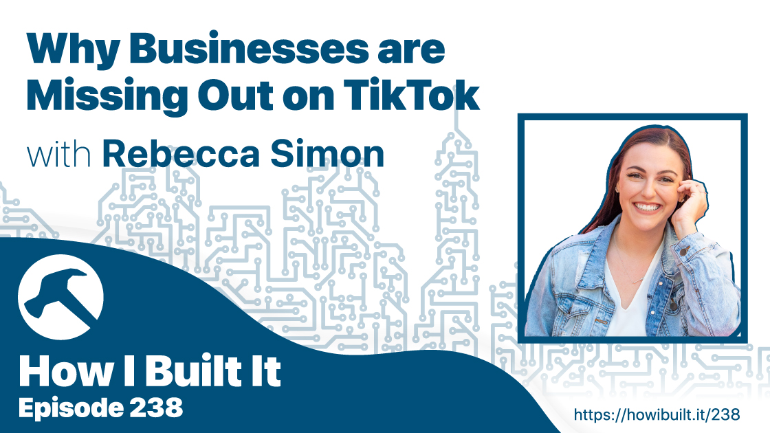Why Businesses are Missing out on TikTok with Rebecca Simon